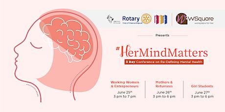 #HerMindMatters - Redefining Mental Health & Wellness for Women tickets