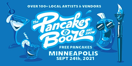 The Minneapolis Pancakes & Booze Art Show (Vendor Reservations Only) tickets