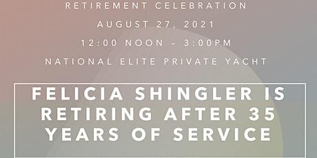 Felicia's Retirement Celebration! tickets