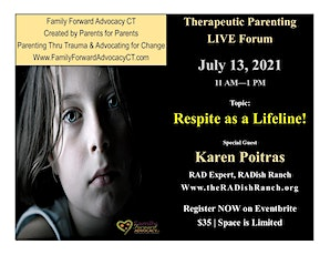 Therapeutic Parenting Live Forum - Topic: Respite is a Lifeline! tickets