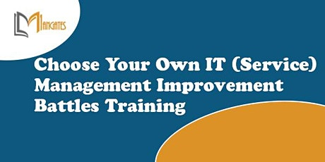 Choose Your Own IT (Service) Management Improvement Battles - Barrie tickets