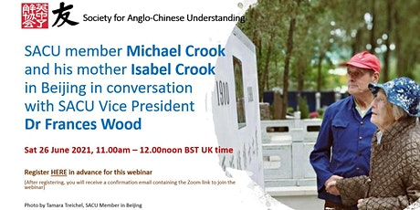 Michael Crook and his mother Isabel in Conversation with Dr Frances Wood tickets
