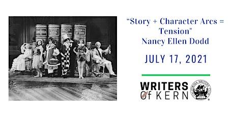 """Story + Character Arcs = Tension""  with featured speaker Nancy Ellen Dodd tickets"