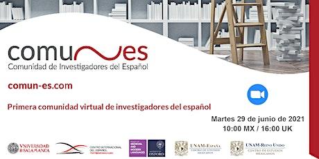 Conoce COMUN-ES: comunidad de investigadores del español entradas