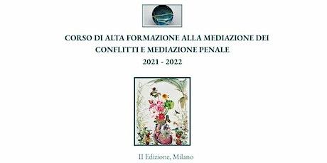 Corso di Alta formazione alla mediazione dei conflitti e mediazione penale biglietti