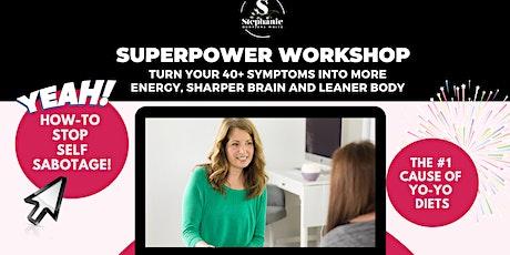 The Superpower Workshop tickets