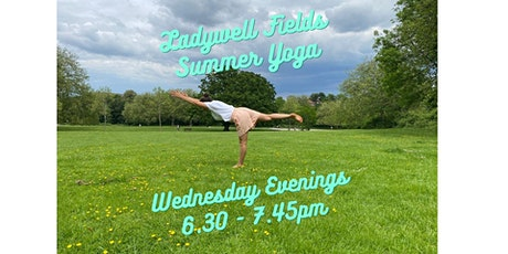 Summer Yoga in the Park - Ladywell Fields - Wednesdays 6.30 - 7.45pm tickets