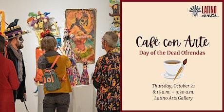 Café con Arte: Day of the Dead Ofrendas tickets
