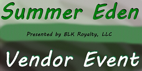 Summer Eden Vendor Event tickets