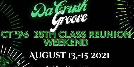 Da Crush Groove :  96 Class Reunion Weekend tickets