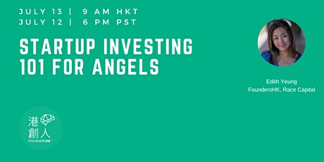 Startup Investing 101 for Angels with Edith Yeung tickets