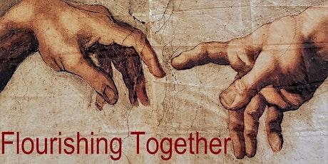 Flourishing Together tickets