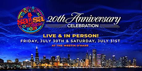 Chicago Salsa Congress 20th Anniversary Celebration! tickets