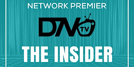 """DTN TV Network Premier Event """"The Insider"""" tickets"""