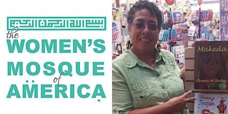 June 25th Jumma'a w/Hajjah Abrafi Sanyika  The Women's Mosque of America tickets