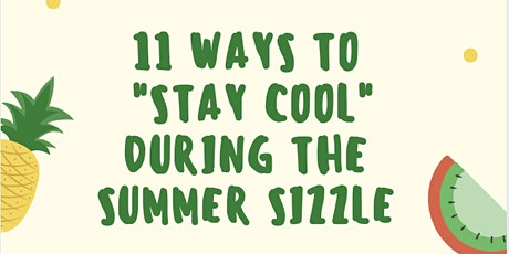 Staying Cool during the Summer Sizzle ingressos