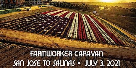 Farmworker Caravan - San Jose to Salinas tickets