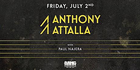 Anthony Attalla at Bang Bang | FRI 07.02.21 tickets