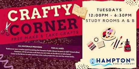 Crafty Corner: FREE MAKE & TAKE CRAFTS tickets