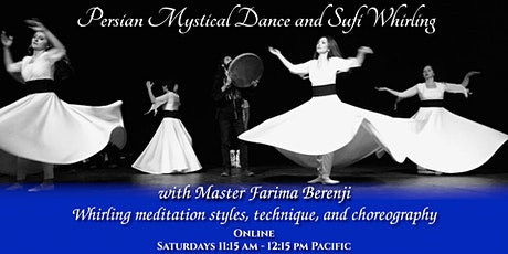 Advanced Persian Mystical Dance and Sufi Whirling tickets
