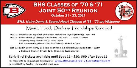 Biloxi High School Classes of '70 & '71- Joint 50th Reunion tickets
