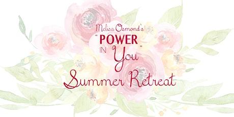 Melisa Osmond's Power In You Summer Retreat tickets