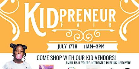 Legacy Week 2021: Kid-Preneur Fair tickets