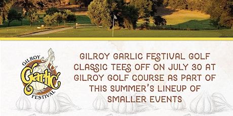 Gilroy Garlic Festival Golf Classic tickets
