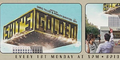 Shit's Golden! With Chris Tellez & Ashley Overton tickets