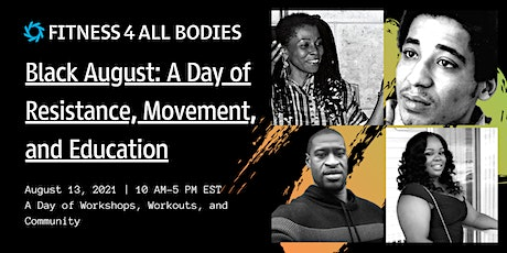 Black August: A Day of Resistance, Movement and Education tickets