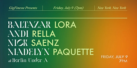 GigFinesse Presents: Baltazar Lora | Andi Rella | Nick Saenz | Madelyn P. tickets