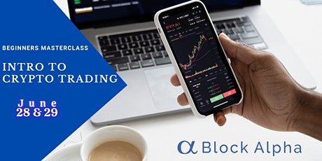 Beginners Masterclass: Cryptocurrency Trading (Live Online Course) tickets