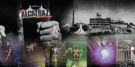 Alcatraz Circus - West Palm Beach, FL - Monday Jul 12 at 7:30pm tickets
