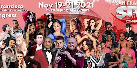 San Francisco Salsa Bachata Kizomba Congress  - Nov 19th, 20th & 21st, 2021 tickets