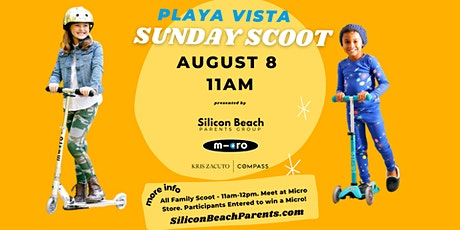 Silicon Beach Parents Group | Playa Vista Sunday Scoot | August 8, 2021 tickets