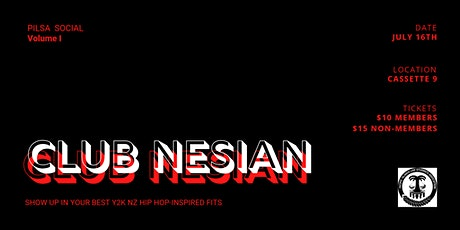 CLUB NESIAN tickets