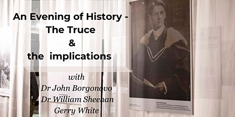 An Evening of History - the Truce and The implications tickets
