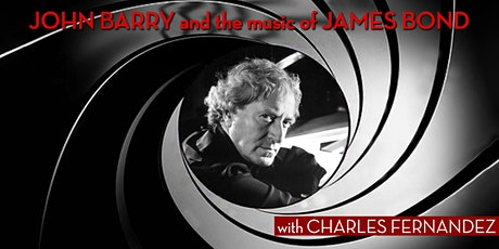 John Barry and the Music of James Bond with Charles Fernandez tickets