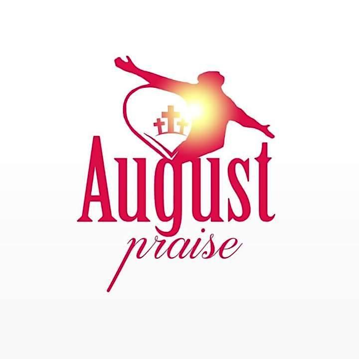 August Praise 2021 image