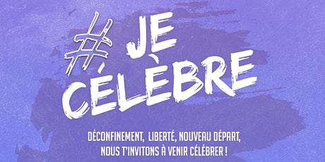 #Je Célèbre ! /  Jeunesse Et Vie billets