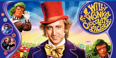 Movies Under The Stars - Willy Wonka and The Chocolate Factory tickets