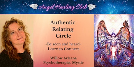 Authentic Relating Circle-Willow Arleana tickets