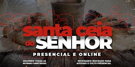 CULTO DE SANTA CEIA | AD MISSÃO PROFÉTICA 18h30 ingressos