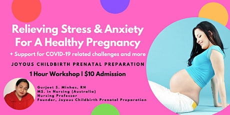 Relieving Stress & Anxiety For A Healthy Pregnancy (+COVID-19 Support) tickets