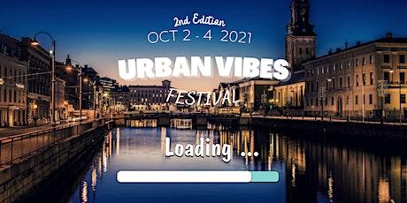 URBAN VIBES 2nd Edition biljetter