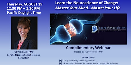 WEBINAR:  MASTER YOUR MIND…MASTER YOUR LIFE: THE NEUROSCIENCE OF CHANGE tickets