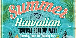 Summer Hawaiian Rooftop DJ Party