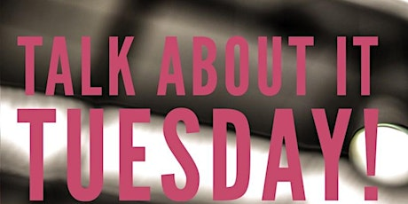 Live SMART - Talk About It Tuesday tickets