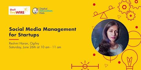Shell LiveWIRE Webinar: Social Media Management for Startups tickets