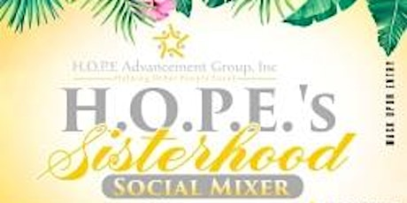 HOPE's Sisterhood Social Mixer -  Networking Day Party tickets